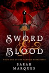 Sword & Blood: The Vampire Musketeers