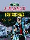 Almanacco della Fantascienza 1999 - Nathan Never: Il testimone