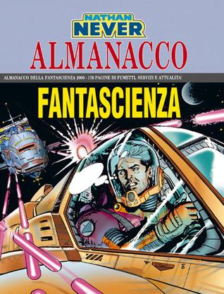 Almanacco della Fantascienza 2000 - Nathan Never: I pirati dello spazio