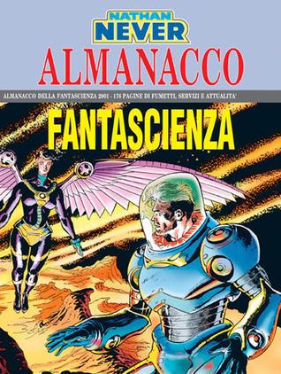 Almanacco della Fantascienza 2001 - Nathan Never: Fuga dal Pianeta Rosso