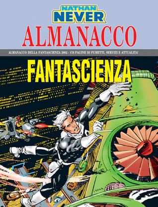 Almanacco della Fantascienza 2002 - Nathan Never: Trappola al 30° piano