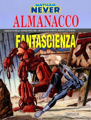 Almanacco della Fantascienza 2003 - Nathan Never: Le voci della Città