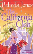 The California Club by Belinda Jones