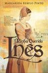 Minha Querida Inês by Margarida Rebelo Pinto