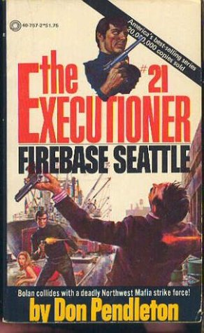 Firebase Seattle (The Executioner, #21)