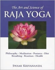 the-art-and-science-of-raja-yoga-fourteen-steps-to-higher-awareness
