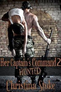 Hunted (Her Captain's Command, #2)