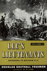 Lee's Lieutenants: A Study In Command (Volume I: Manassas to Malvern Hill)