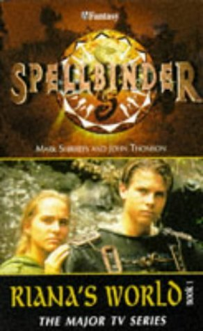 Riana's World (Spellbinder, #1)