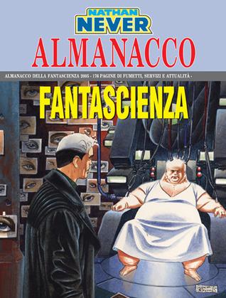 Almanacco della Fantascienza 2005 - Nathan Never: Il mondo di Nancy