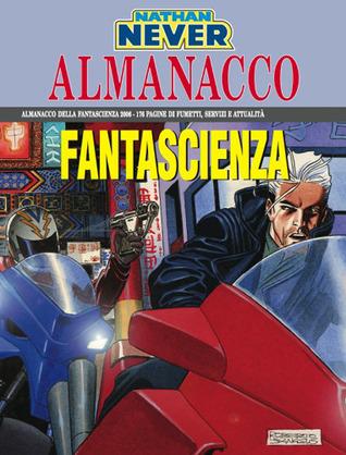 Almanacco della Fantascienza 2006 - Nathan Never: Omicidi in rete