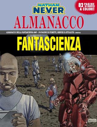 Almanacco della Fantascienza 2007 - Nathan Never: Luna 51