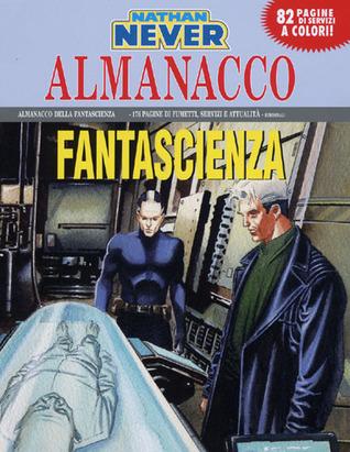 Almanacco della Fantascienza 2008 - Nathan Never: Il traditore
