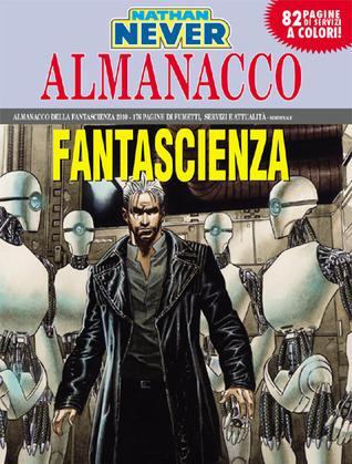 Almanacco della Fantascienza 2010 - Nathan Never: La rivolta dei robot