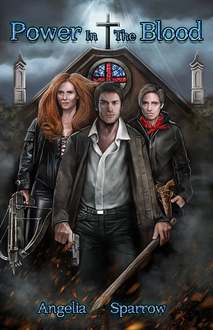 Power In The Blood by Angelia Sparrow