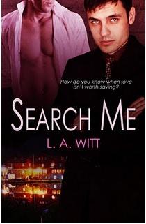 Search Me by L.A. Witt