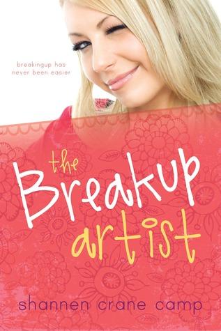 The Breakup Artist by Shannen Crane Camp