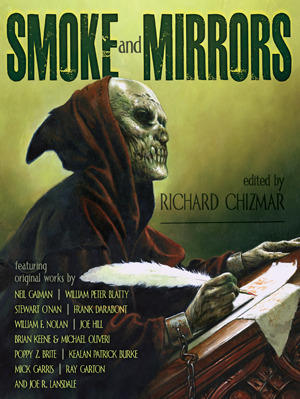 Smoke and Mirrors: Screenplays, Teleplays, Stage Plays, Comic Scripts, and Treatments