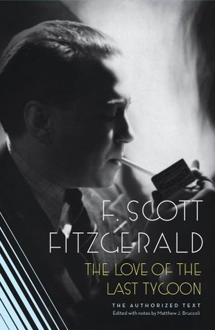 The Love of the Last Tycoon por F. Scott Fitzgerald
