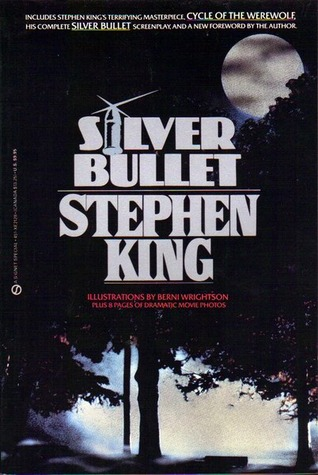 Silver Bullet by Stephen King