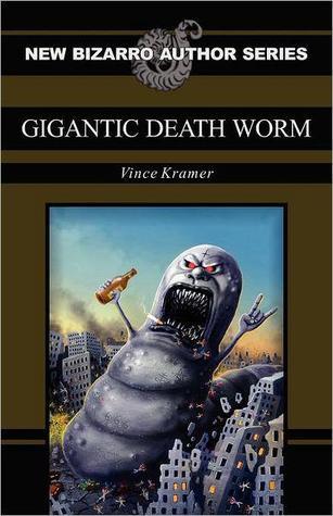 Gigantic Death Worm by Vince Kramer