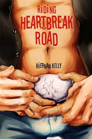 Riding Heartbreak Road by Kiernan Kelly