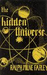 The Hidden Universe