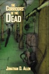 The Corridors of the Dead by Jonathan D. Allen
