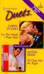 For This Week I Thee Wed / 50 Clues He's Mr. Right by Cheryl St. John