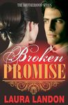 Broken Promise (The Brotherhood #2)