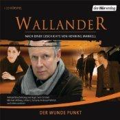 Der wunde Punkt (Wallander radio play, #6)
