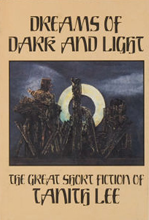 Dreams of Dark and Light: The Great Short Fiction