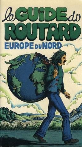 Le guide du routard : Europe du Nord