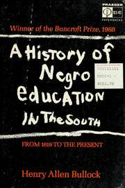 A History of Negro Education in the South: From 1619 to the Present