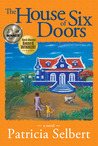 The House of Six Doors by Patricia Selbert