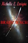 Braenlicach (Zygradon Chronicles, #2)