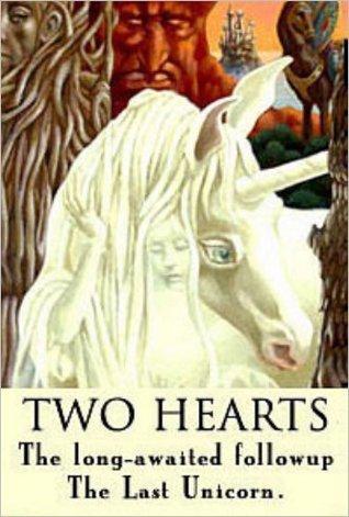 Two Hearts (The Last Unicorn, #1.5)