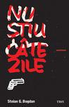 Nu Stiu Cate Zile by Stoian G. Bogdan