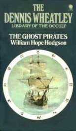The Ghost Pirates by William Hope Hodgson