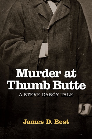 Murder at Thumb Butte by James D. Best