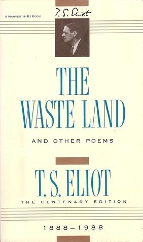 eliot t s 1922 the waste land bartlebycom - HD841×1431