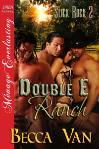 Double E Ranch by Becca Van
