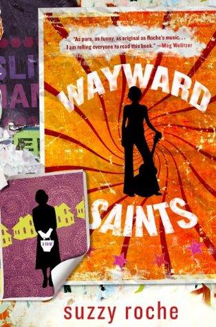 Wayward Saints by Suzzy Roche