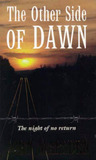 The Other Side Of Dawn (Tomorrow, #7)
