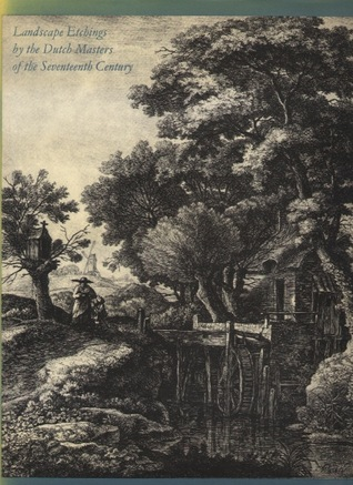 Landscape Etchings By The Dutch Masters Of The Seventeenth Century
