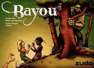 Bayou, Vol. 1