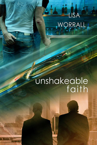 Unshakeable Faith by Lisa Worrall