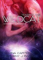 Teasing the Wildcat (Sargosian Chronicles, #2)