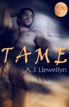 Tame by A.J. Llewellyn