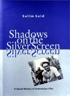 Shadows on the Silver Screen: A Social History of Indonesian Film